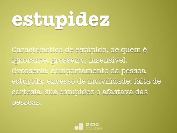 estupidez