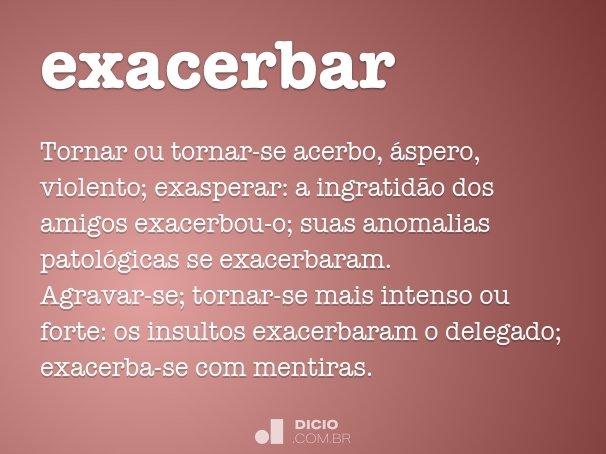 exacerbar