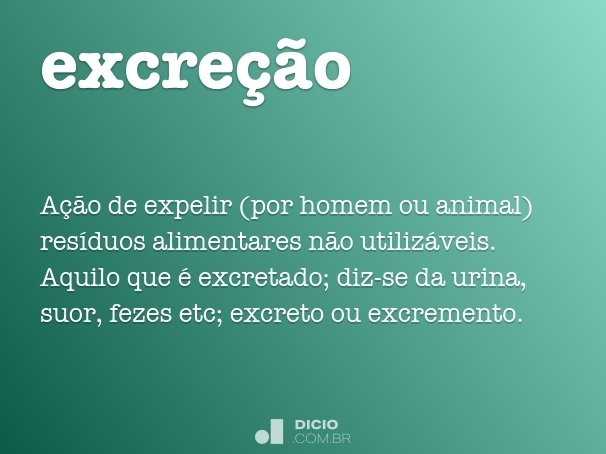 excre��o