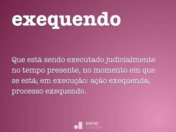 exequendo