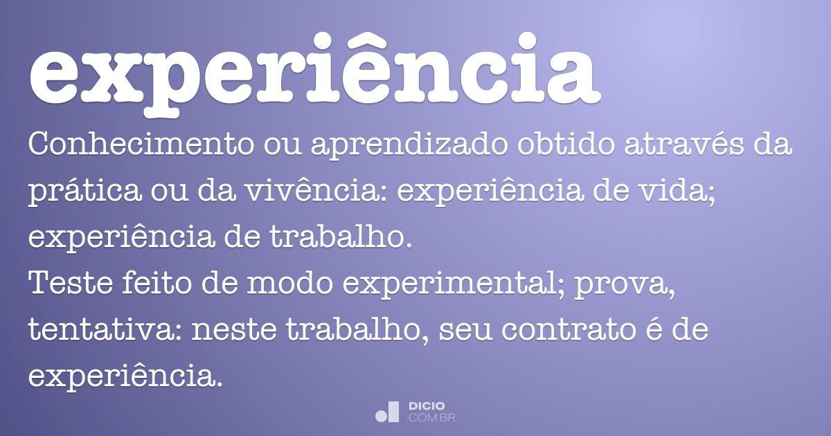 Experiência - Dicio, Dicionário Online de Português - photo#1