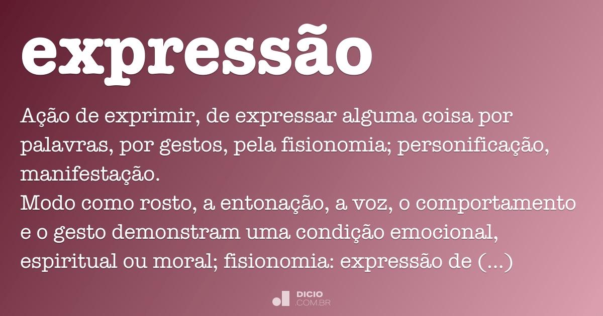 Expressão Dicio Dicionário Online De Português