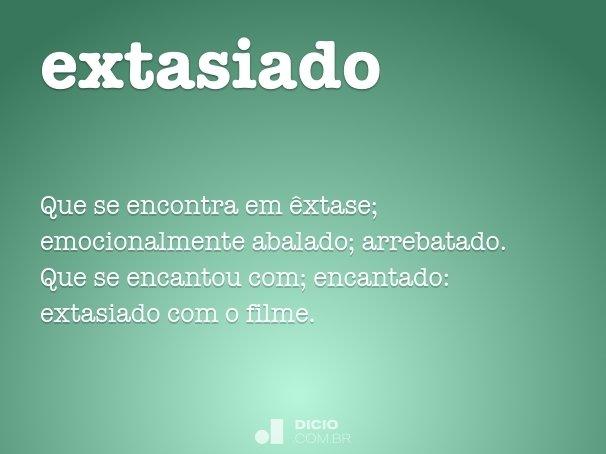 extasiado