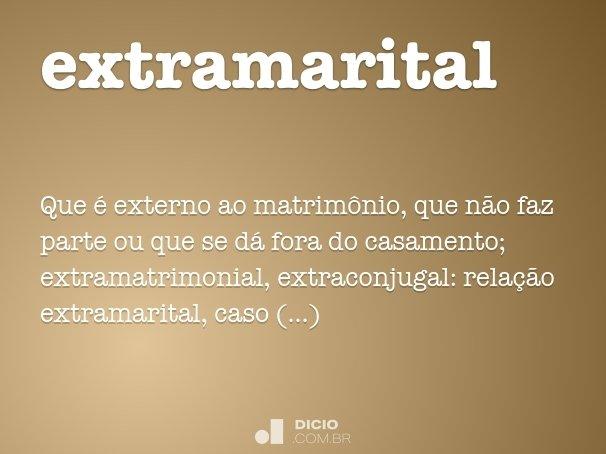 Matrimonio O Que é : Extramarital dicio dicionário online de português