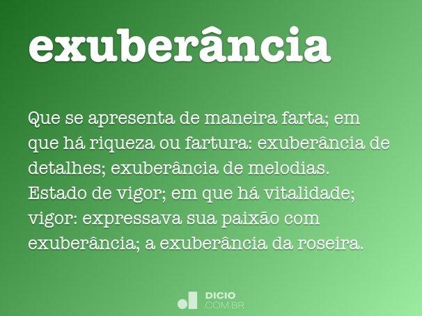 exuber�ncia