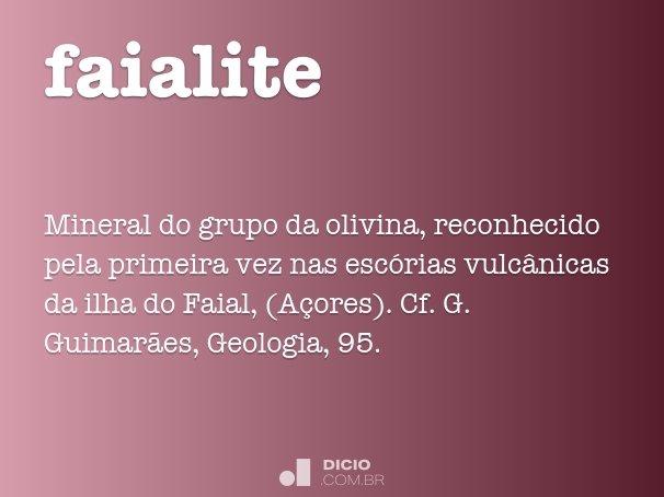 faialite - dicio, dicionário online de português