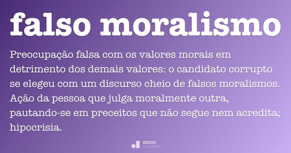 Falso Moralismo Dicio Dicionário Online De Português