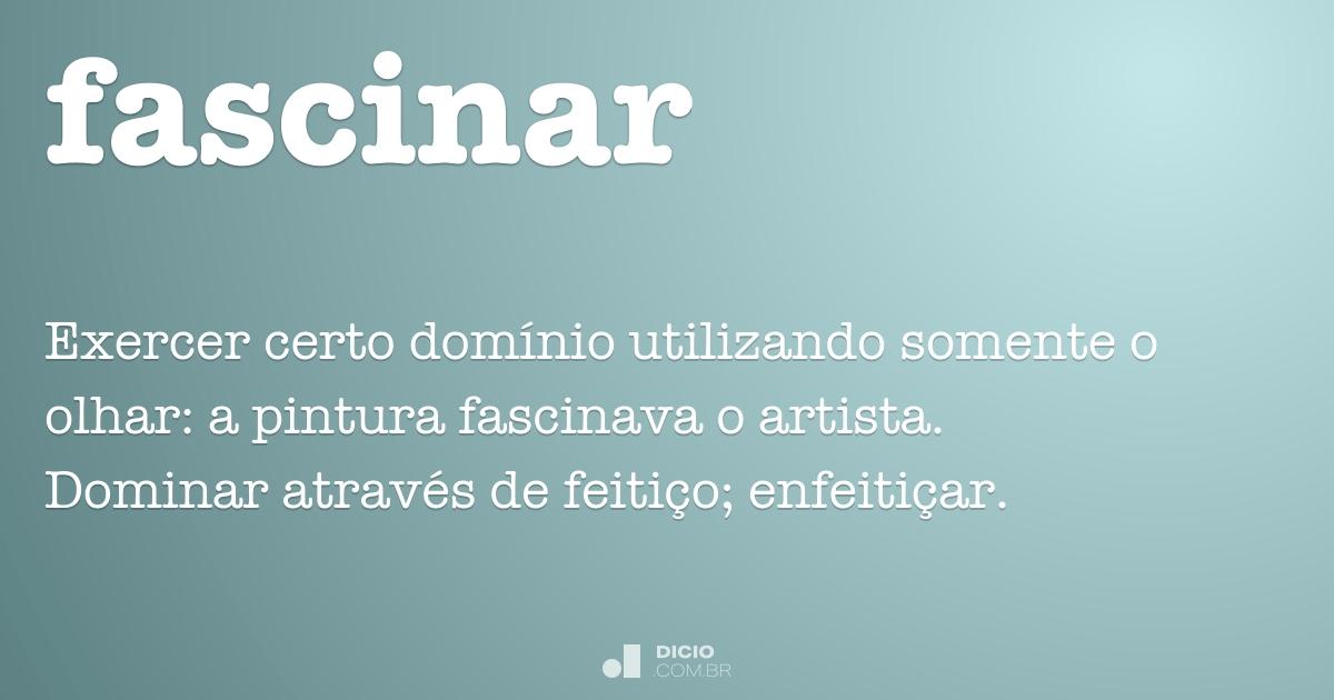 Fascinar dicion rio online de portugu s - Sinonimos de encantar ...