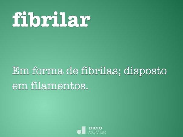 fibrilar