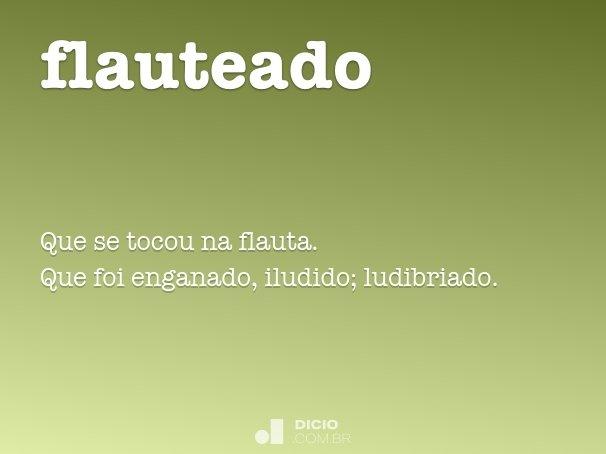 flauteado