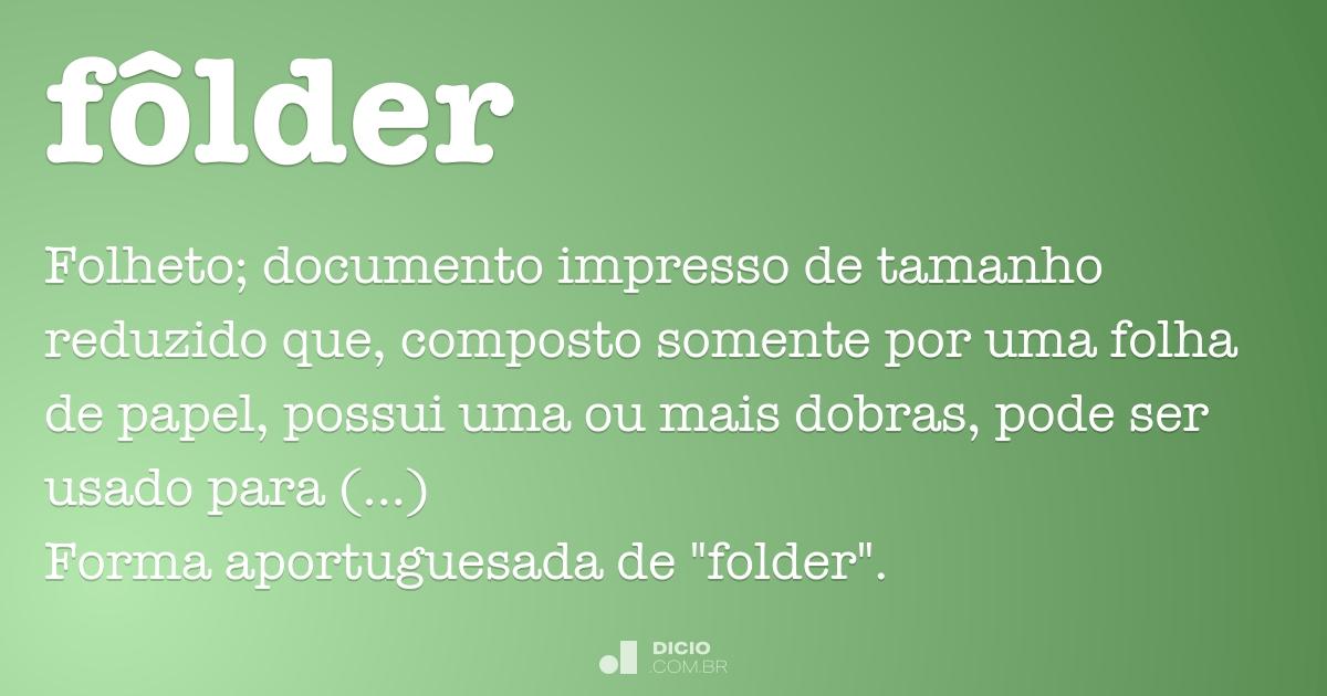 Fôlder - Dicio, Dicionário Online de Português