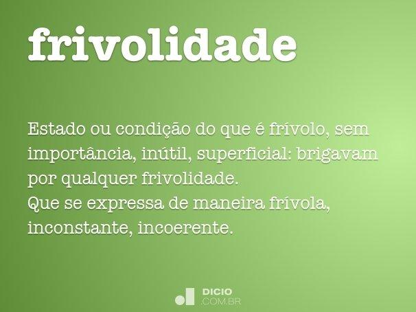 frivolidade