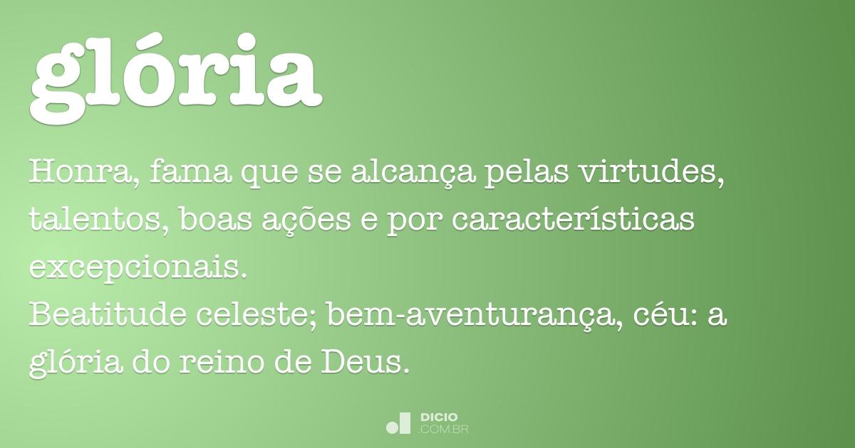 Glória Dicio Dicionário Online De Português