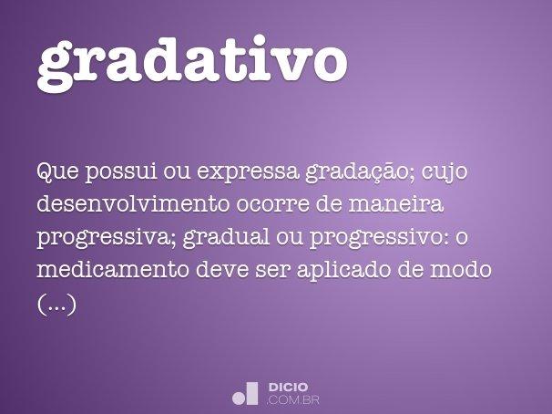 gradativo