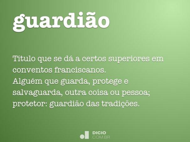 guardi�o