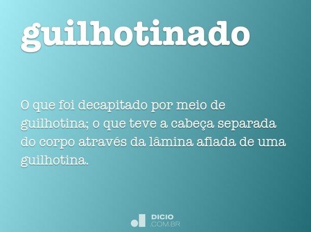 guilhotinado