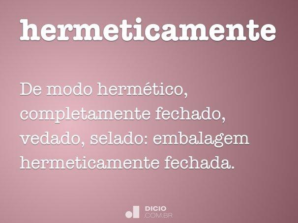 hermeticamente