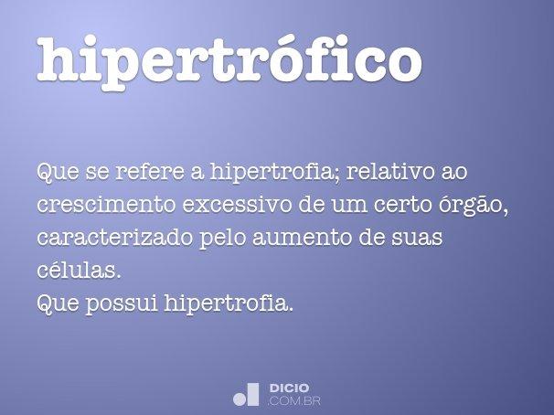 hipertrófico