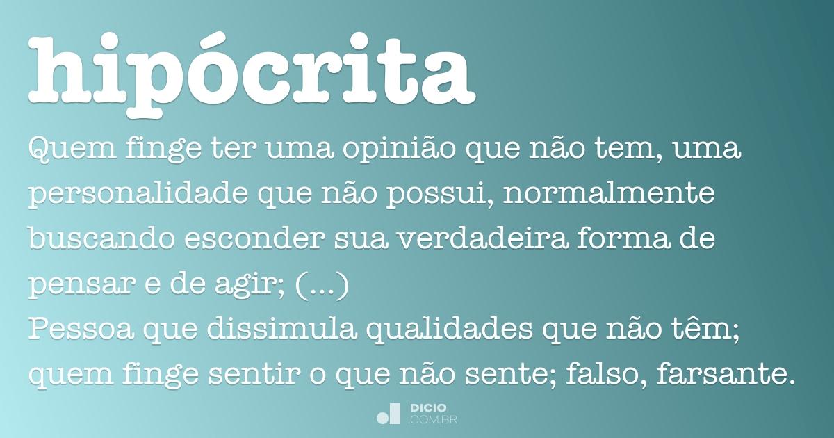 Hipócrita Dicio Dicionário Online De Português