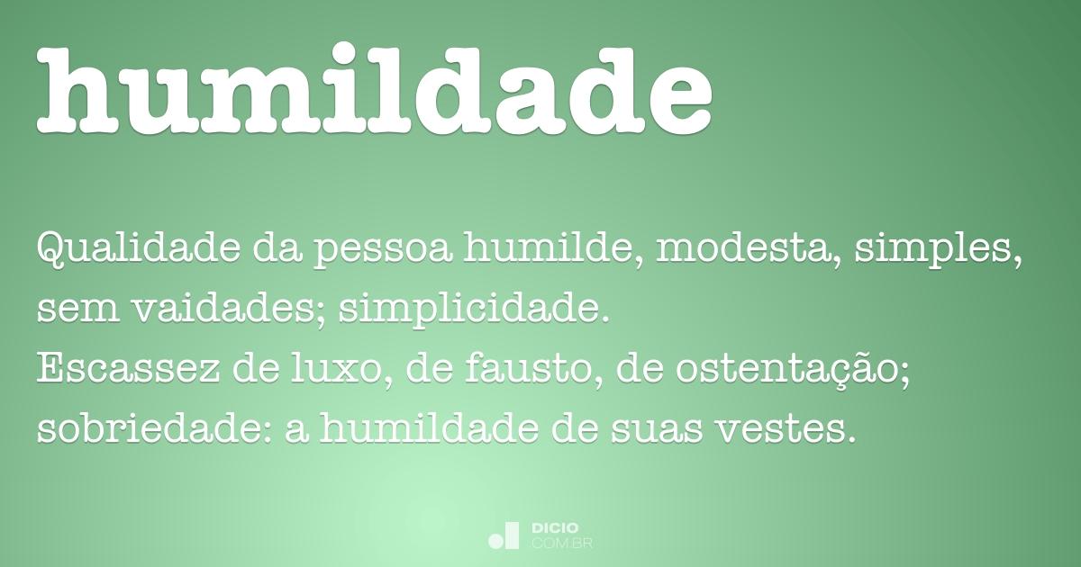 Humildade Dicio Dicionário Online De Português