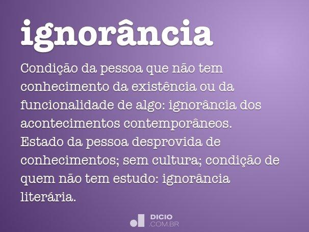 ignorância