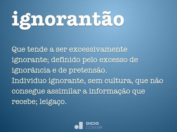 ignorantão