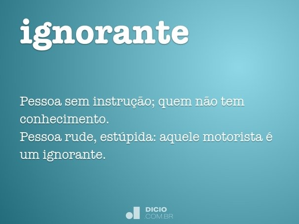 ignorante