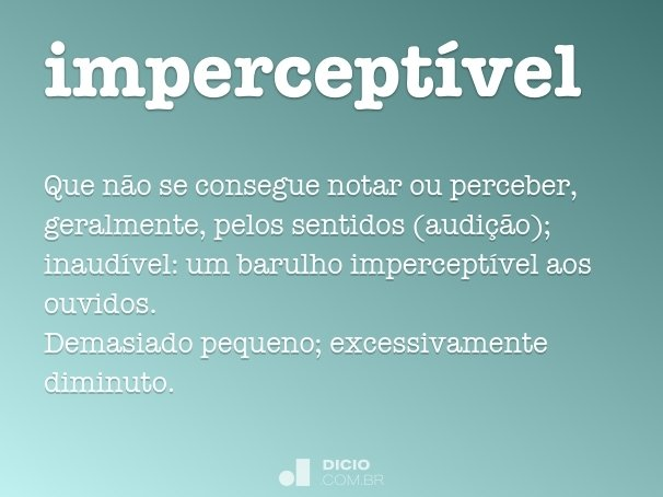 impercept�vel