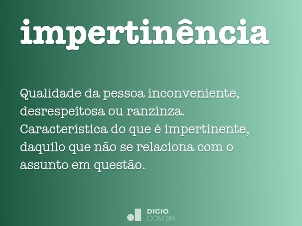 impertinência