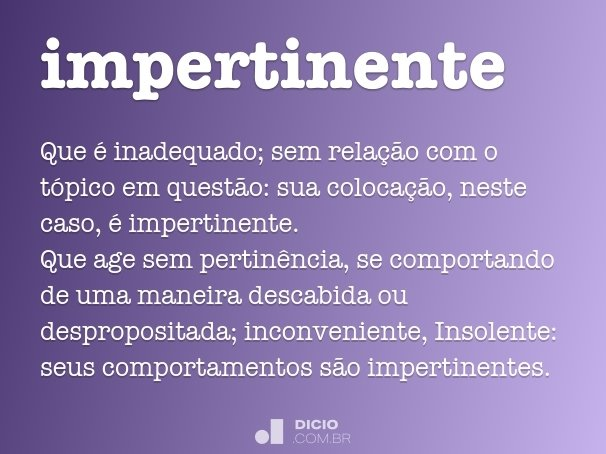 impertinente