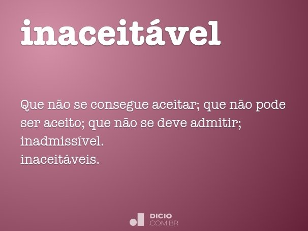 inaceit�vel