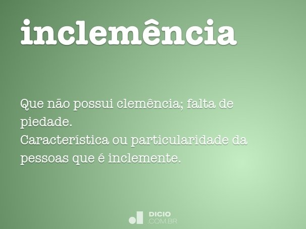 inclemência