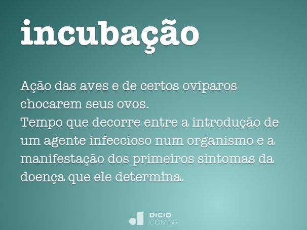 incuba��o