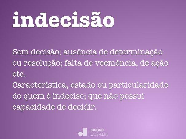 indecis�o