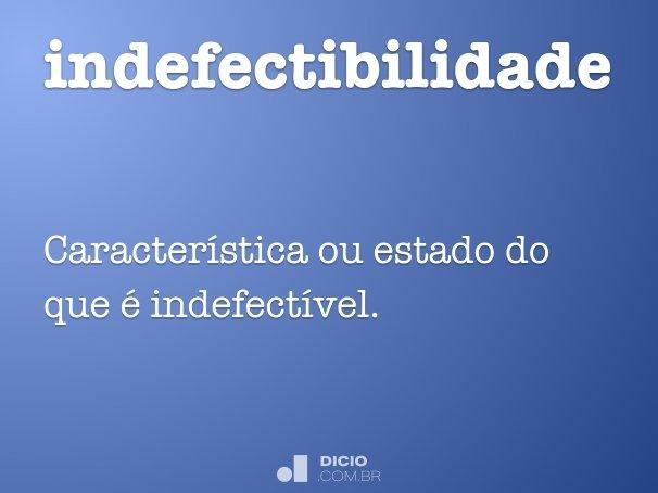 indefectibilidade