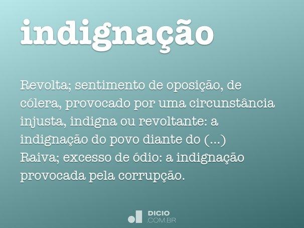 indigna��o