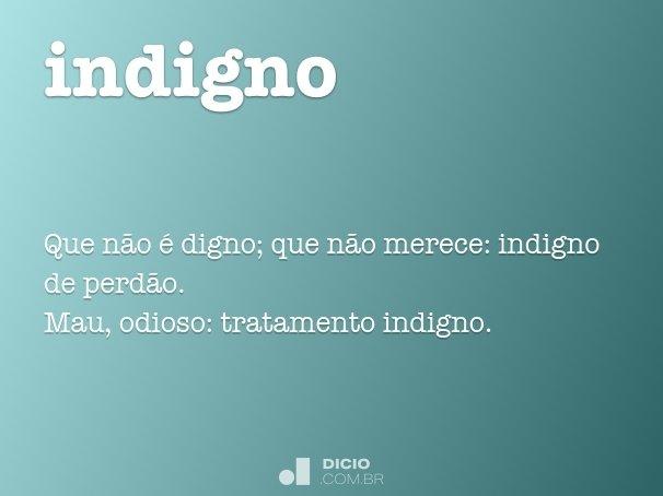 indigno