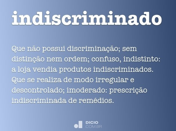 indiscriminado