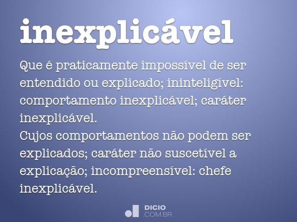inexplic�vel