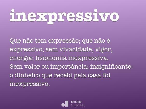 inexpressivo
