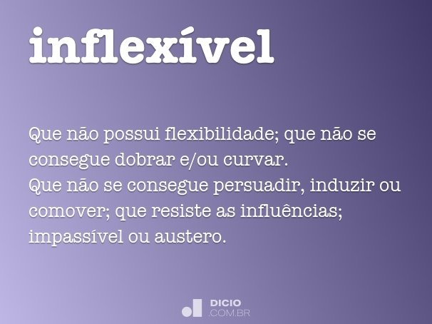 inflexível
