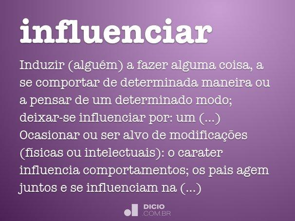 influenciar