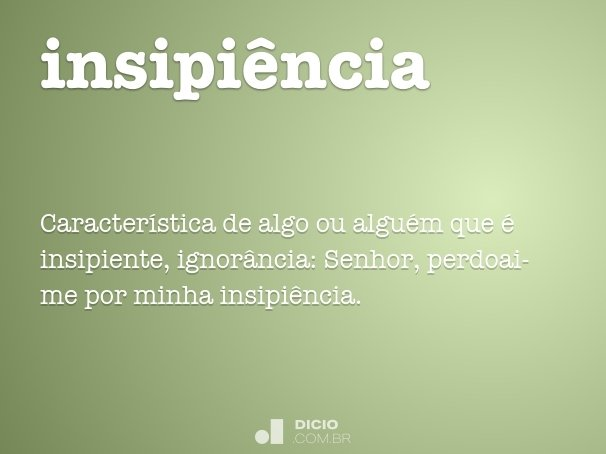 insipiência