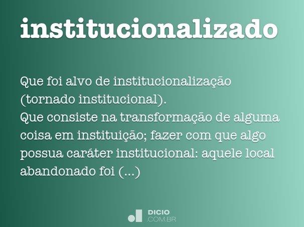 institucionalizado