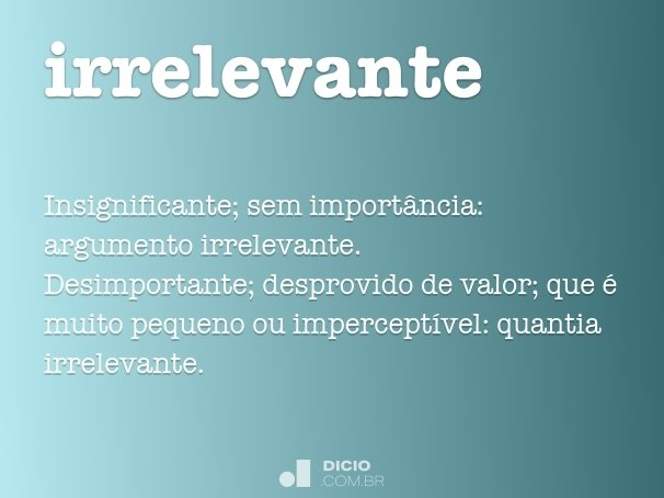 irrelevante