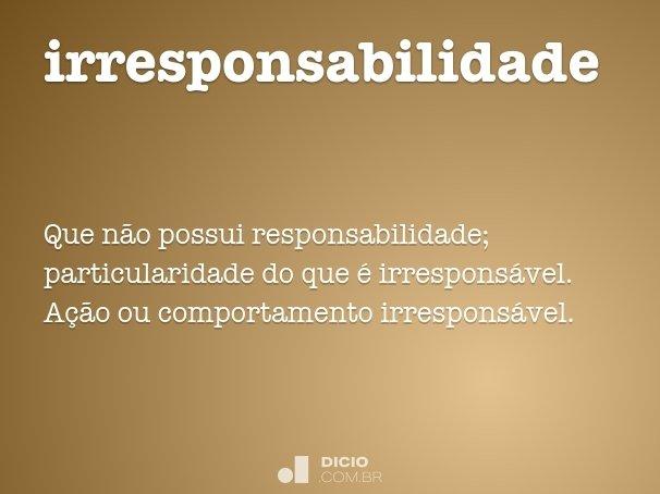 irresponsabilidade
