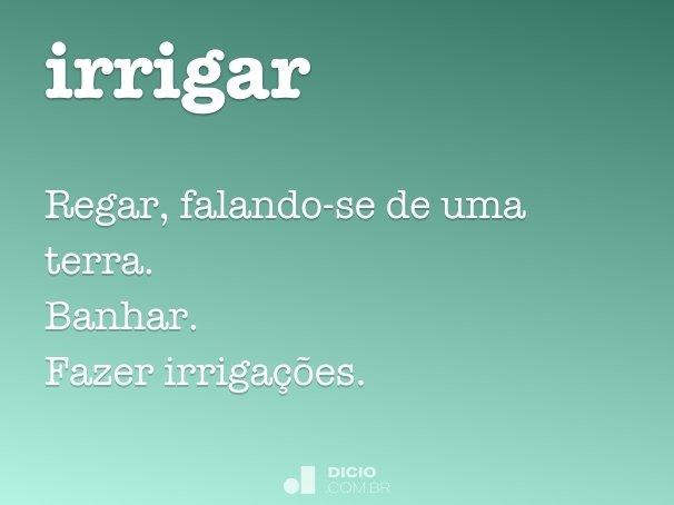 irrigar
