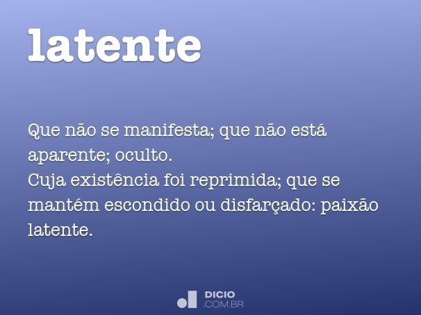 latente