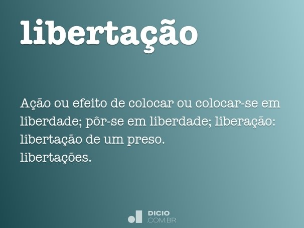 liberta��o