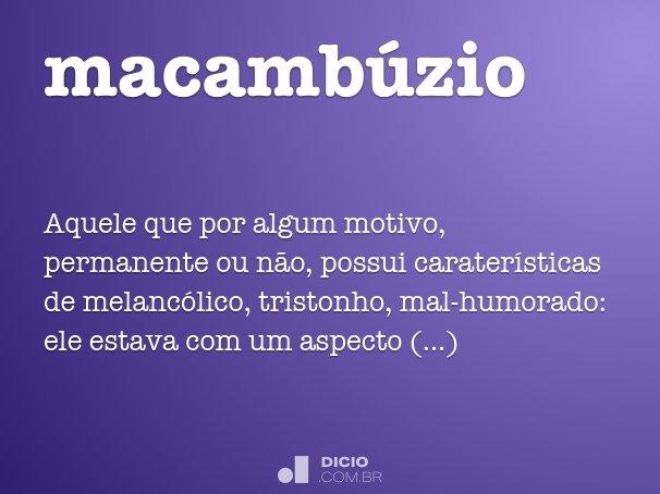 macambúzio